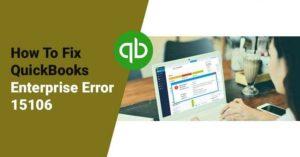 Fix QuickBooks Error 15106