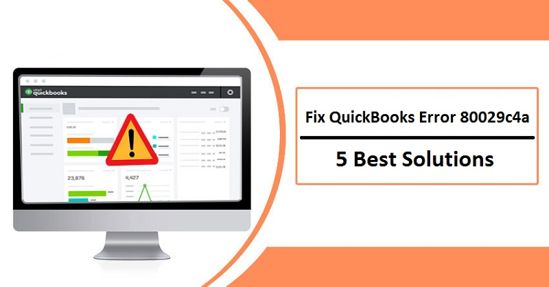 Fix QuickBooks Error 80029c4a