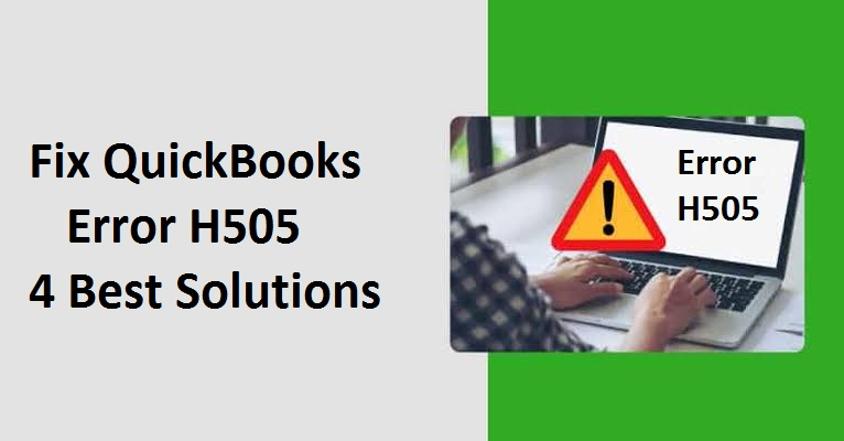 Fix QuickBooks Error H505