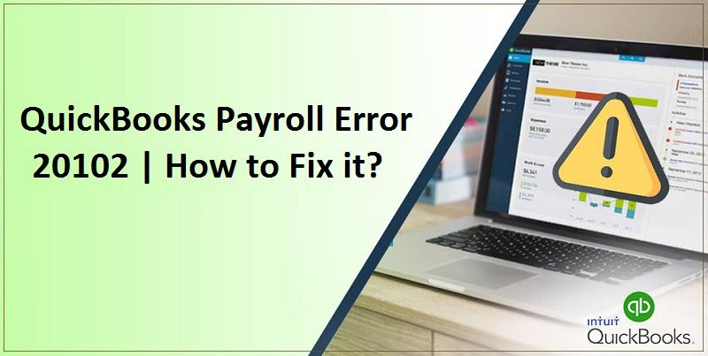 QuickBooks-Payroll-Error-20102