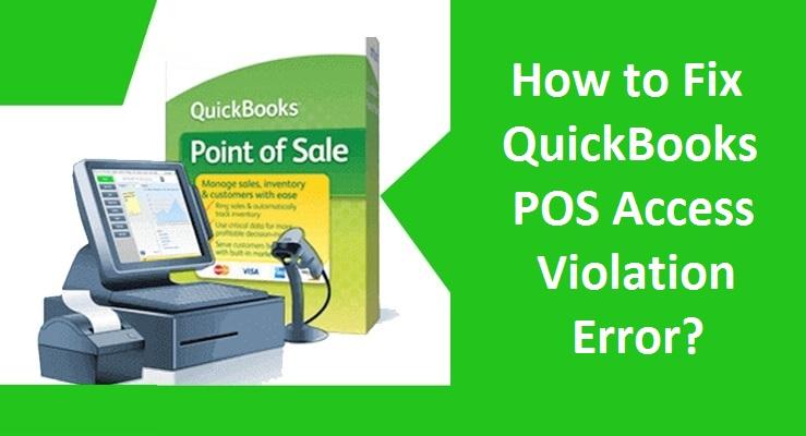 QuickBooks-POS-Access-Violation-Error