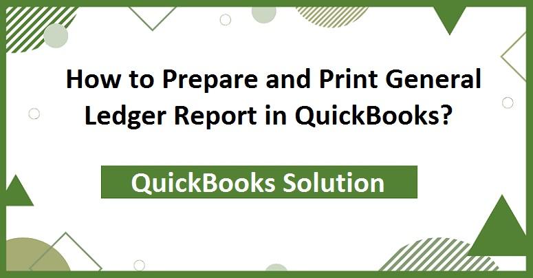 Print-General-Ledger-Report-in-QuickBooks